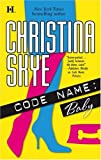 Code Name, Christina Skye, 0373770693