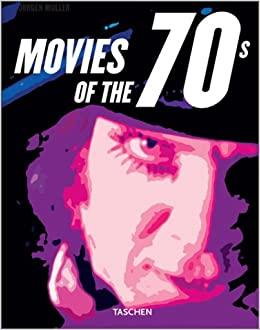 Movies Of The 70s Paperback Illustrated 26 Sep 2003