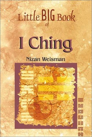 Little Big Book of I Ching (Little Big Book of . . . Series)