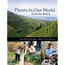 Plants in our World: Economic Botany: