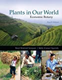 Plants in Our World : Economic Botany, Simpson, Beryl Brintnall and Conner-Ogorzaly, Molly, 0073524247