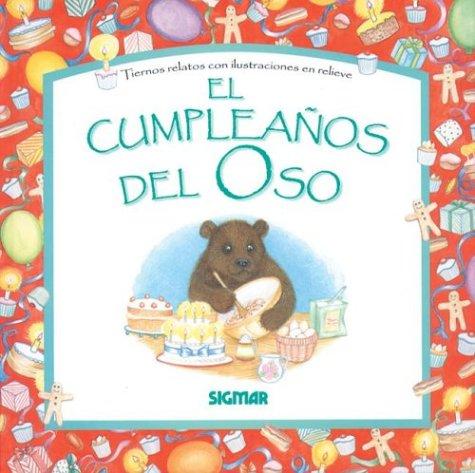 EL CUMPLEANOS OSO (Cuentos en Relieve / Stories in Embossing ...