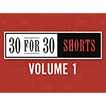30 for 30 Shorts, vol. 1
