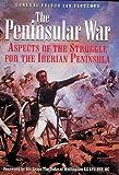 The Peninsular War, Edited by Ian Fletcher, 1873376820