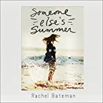 Someone Else's Summer | Rachel Bateman