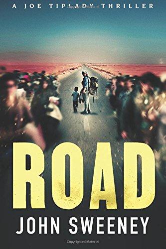 Read Online Road (A Joe Tiplady Thriller) pdf epub