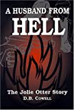 A Husband from Hell, D. B. COWELL, 0533147204