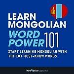 Learn Mongolian - Word Power 101 |  Innovative Language Learning