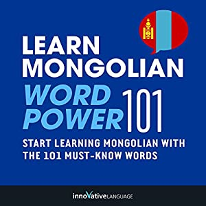 Learn Mongolian - Word Power 101 Audiobook