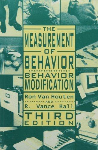 The Measurement of Behavior: Behavior Modification (Managing Behavior Series) by Van Houten, Ron, Hall, R. Vance (2001) Paperback