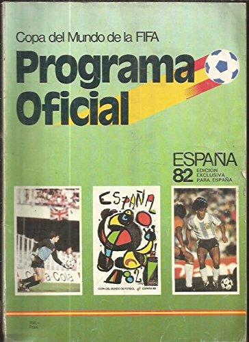 PROGRAMA OFICIAL ESPAÃA 82. COPA DEL MUNDO DE LA FIFA: Amazon.es ...