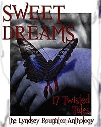 Sweet Dreams (The Lyndsey Roughton Anthology)