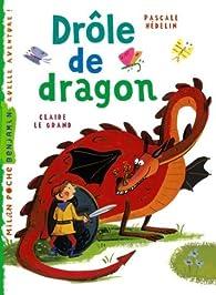 Drôle de dragon par Pascale Hédelin