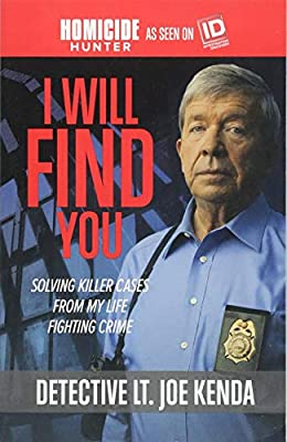 I Will Find You Solving Killer Cases From My Life Fighting