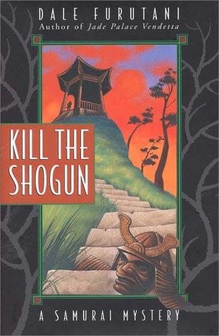 book cover of Kill the Shogun