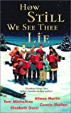 How Still We See Them Lie, Allana Martin and Tom Mitcheltree, 0373264372