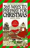 365 Ways to Prepare for Christmas, David E. Monn, 0061093300