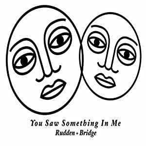 You Saw Something in Me by Plutonic Productions