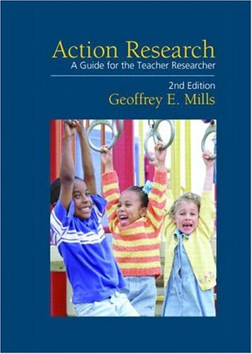 Action Research: A Guide for the Teacher Researcher (2nd Edition) -