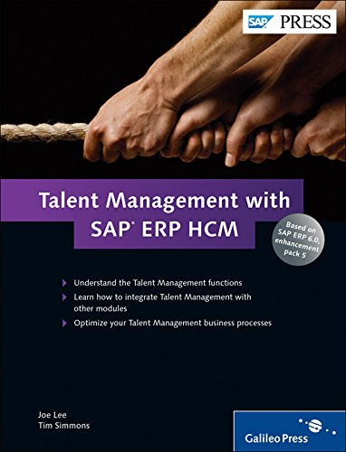 Talent Management with SAP ERP HCM: Learn what Talent Management is and how it can work for your business! (Sap Time Management)