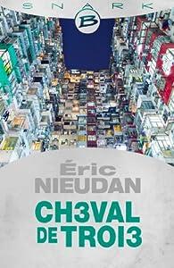 Ch3val de Troi3 par Eric Nieudan
