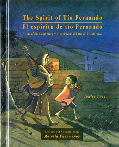 The Spirit of Tio Fernando: A Day of the Dead Story
