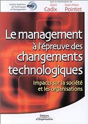 Le Management à l'épreuve des changements technologiques
