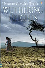Wuthering Heights: From the Novel by Emily Bronte (Usborne Classics Retold) Paperback
