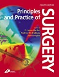 Principles and Practice of Surgery, Garden, O. James and Bradbury, Andrew, 0443064938