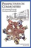 Perspectives on Communities : A Community Economic Development Roundtable, , 0920336574