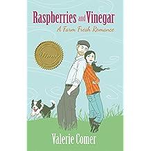 Raspberries and Vinegar (A Farm Fresh Romance Book 1)