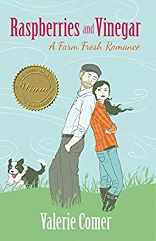 Raspberries and Vinegar (A Farm Fresh Romance Book 1) by [Comer, Valerie]