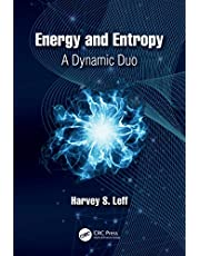Energy and Entropy: A Dynamic Duo