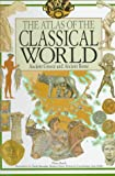 The Atlas of the Classical World, Pieri Bardi, 087226369X
