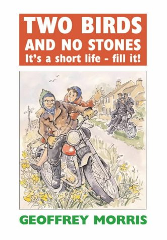 Two Birds and No Stones: It's a Short Life - Fill It! pdf epub