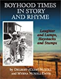img - for Boyhood Times in Story and Rhyme: Laughter and Lumps, Haystacks and Stumps book / textbook / text book