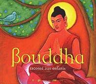 Bouddha raconté aux enfants par Cardin