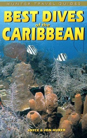 Best Dives of the Caribbean (Best Caribbean Diving Destinations)