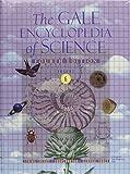 Gale Encyclopedia of Science, K. Lee Lerner and Brenda Wilmoth Lerner, 1414428839