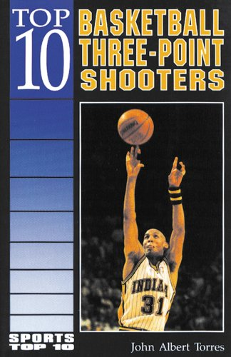 Top 10 Basketball Three-Point Shooters (Sports Top 10)