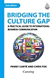 img - for Bridging the Culture Gap: A Practical Guide to International Business Communication book / textbook / text book