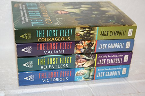 Jack Campbell's Lost Fleet #3-6: Courageous; Valiant; Relentless; Victorious (Jack Campbell Victorious)