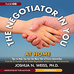 The Negotiator in You: At Home Audiobook