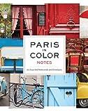 Paris in Color Notes, Nichole Robertson, 1452110948