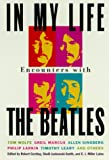 img - for In My Life: Encounters With the Beatles book / textbook / text book