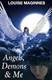 img - for Angels, Demons & Me (2nd Edition) book / textbook / text book