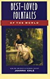 Best Loved Folktales of the World, Joanna Cole, 0833512269