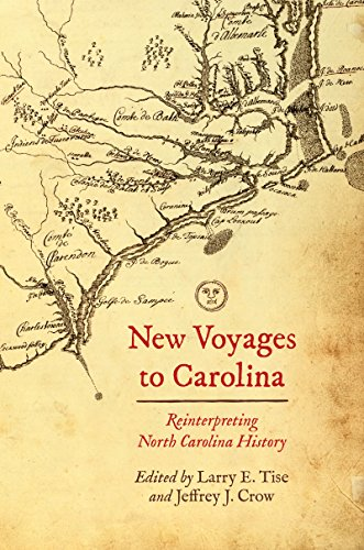 New Voyages to Carolina: Reinterpreting North Carolina History (Civil War Strategies Of North And South)