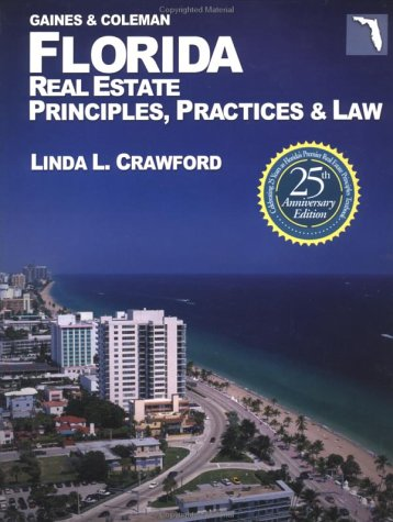 (Florida Real Estate Principles, Practices & Law (Florida Real Estate Principles Practices and Law, 25th ed))