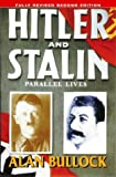 Hitler and Stalin: Parallel Lives by Alan Bullock front cover